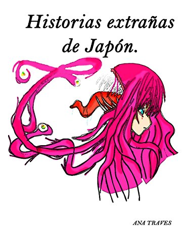 Historias Extraas De Japn Ebook Ana Traves Amazon Tienda Kindle