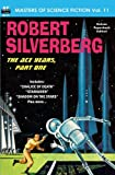 Masters of Science Fiction, Vol. Eleven: Robert Silverberg, The Ace Years, Part One