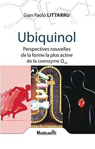 Ubiquinol : Perspectives nouvelles de la forme la plus active de la coenzime Q10