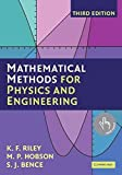 [Mathematical Methods for Physics and Engineering: A Comprehensive Guide] (By: K. F. Riley) [published: March, 2006]
