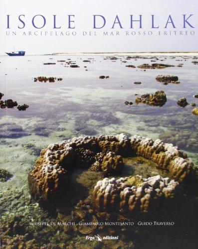 Isole Dahlak. Un arcipelago nel Mar Rosso eritreo
