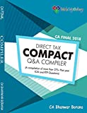 #2: MakeMyDelivery CA Final Direct Tax Compact Q/A Compiler Old and New Syllabus both By CA Bhanwar Borana Applicable for May 2018 Exam