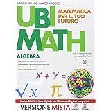 Ubi math. Matematica per il futuro. Algebra-Geometria 3. Con e-book. Con espansione online. Per la Scuola media
