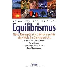 Equilibrismus. Neue Konzepte statt Reformen für eine Welt im Gleichgewicht