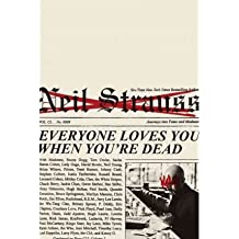 By Strauss, Neil ( Author ) [ Everyone Loves You When You're Dead By Mar-2011 Paperback