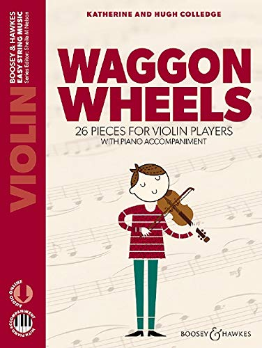 Waggon Wheels (Nouvelle édition) + Audio Online --- Violon et Piano par  Colledge Katherine, Colledge Hugh
