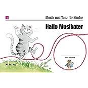 Musik und Tanz für Kinder - Neuausgabe: Hallo Musikater: Unterrichtswerk 1. Unterrichtsjahr. Band 1. Kinderheft.