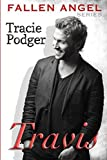 Travis (Fallen Angel) by Tracie Podger (2015-04-01)
