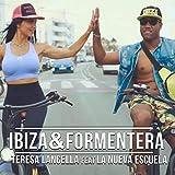 Ibiza & Formentera (feat. La Nueva Escuela)