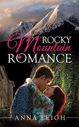 Rocky Mountain Romance (English Edition) - Rocky Mountains Colorado