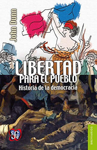 libertad-para-el-pueblo-historia-de-la-democracia