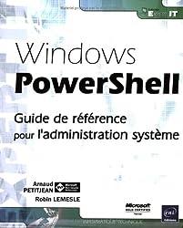 Windows PowerShell - Guide de référence pour l'administration système
