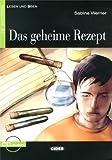 GEHEIME REZEPT BUC+CD ALE (Lesen und üben Niveau Eins A1)