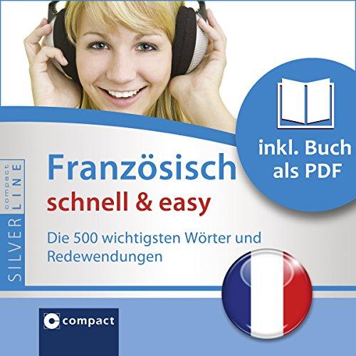 Französisch schnell & easy - Fokus Wortschatz und Redewendungen: Compact SilverLine par Gesa Füßle