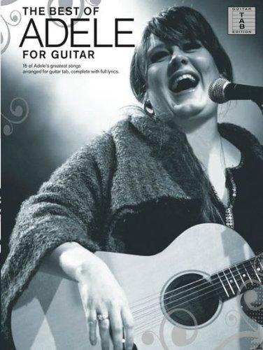 the-best-of-adele-for-guitar-15-top-songs-arrangiert-fur-gesang-und-gitarre-in-noten-und-tab-musikno