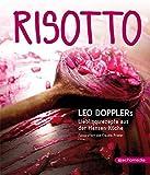 Risotto: Leo Dopplers Lieblingsrezepte aus der Hansen-Küche