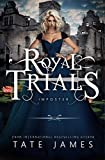 The Royal Trials: Imposter by Tate James