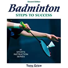 Badminton: Steps to Success (Steps to Success Activity Series) (Steps to Success Sports Series)
