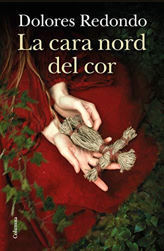 La cara nord del cor (Catalan Edition) eBook: Dolores Redondo ...
