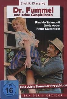 Dr. Fummel und seine Gespielinnen [ Erotik Klassiker ] ( Sex der Siebziger )