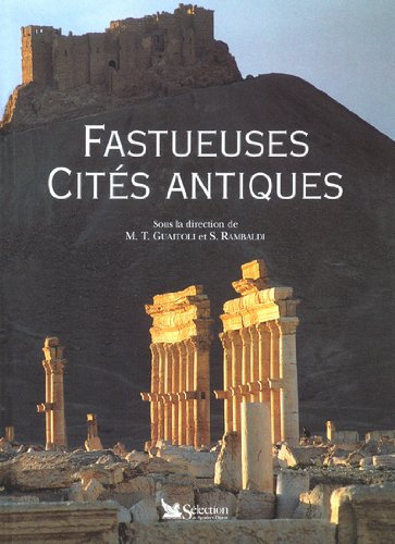 Fastueuses cités antiques