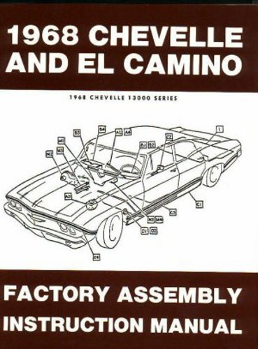 complete-1968-chevrolet-chevelle-ss-malibu-el-camino-factory-assembly-instruction-manual-includes-30