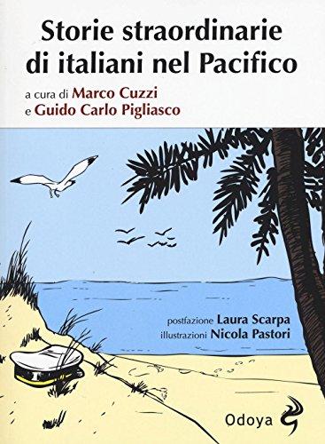 storie-straordinarie-di-italiani-nel-pacifico