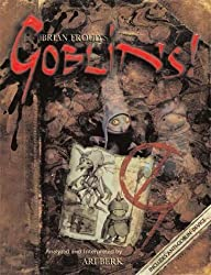 Goblins! by Brian Froud (2004-10-21)