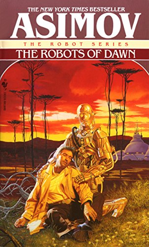 The robots of dawn the robot series ebook isaac asimov amazon the robots of dawn the robot series by asimov isaac fandeluxe PDF