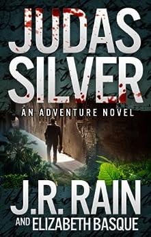 Judas Silver by [Rain, J.R., Basque, Elizabeth]