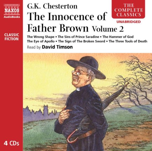 : The Innocence of Father Brown, Volume 2 (Complete Classics) (Audio CD)
