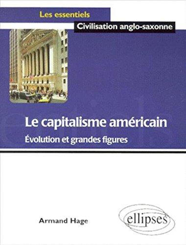 Le capitalisme américain : Evolution et grandes figures