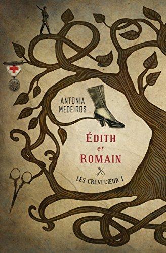 Couverture du livre Les Crèvecœur 1: Édith et Romain