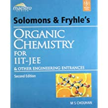 Solomons and Fryhle's Organic Chemistry for IIT-JEE and Other Engineering Entrances
