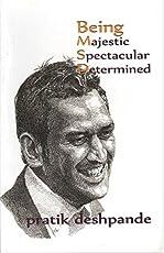 Being Majestic-Spectacular-Determined By Pratik Deshpande