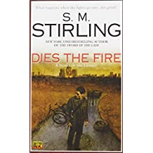 Dies the Fire (Roc Science Fiction)