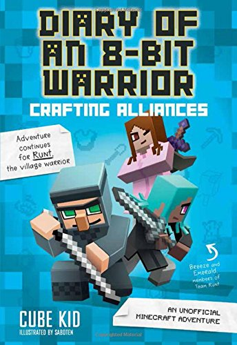 Crafting Alliances: An Unofficial Minecraft Adventure - 8 Cube