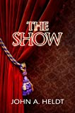 Best Show Book - The Show (Northwest Passage Book 3) Review