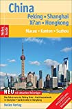 Nelles Guide: China Peking  - Shanghai - Hongkong, Macau - Kanton - Suzhou -