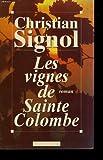 """Afficher """"Les vignes de Sainte Colombe"""""""
