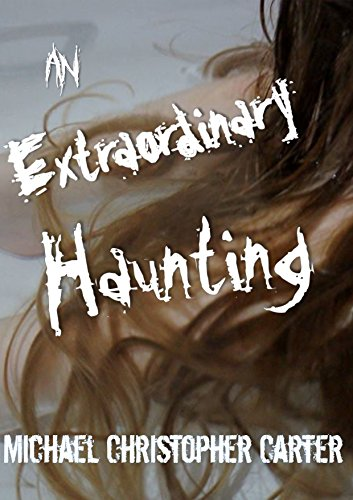 an-extraordinary-haunting-the-complete-novel