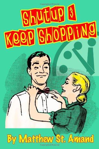 Shut Up & Keep Shopping -