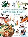 Le grand livre animé de la mythologie grecque par Vinci