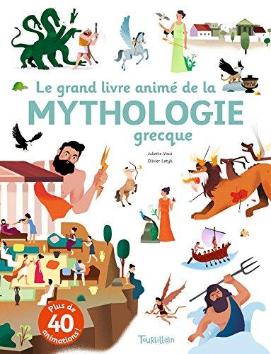 Le grand livre animé de la mythologie grecqu