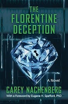 The Florentine Deception: A Novel by [Nachenberg, Carey]