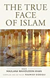 The True Face of Islam: Essays