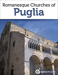 Romanesque Churches of Puglia (Southern Italy Travel Guide) (English Edition)