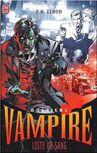 Dossiers Vampire, Tome 1 : Liste de sang