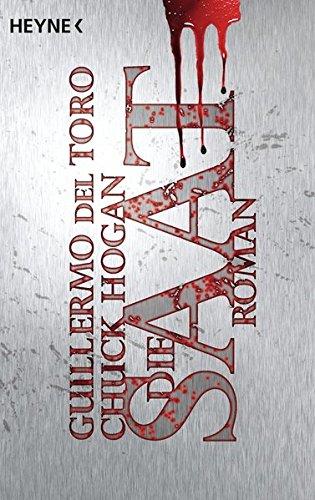 Die Saat: Roman (The Strain, Band 1)