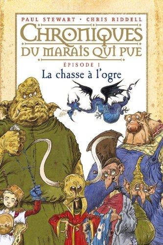La chasse  l'ogre: T.1 : La Chasse  l'ogre